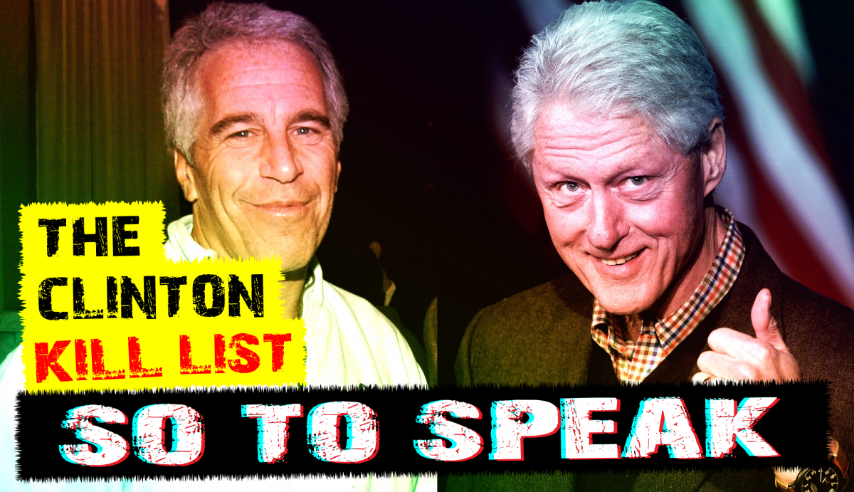 S o T o S p e a k | Ep. 249 | The Clinton Kill List