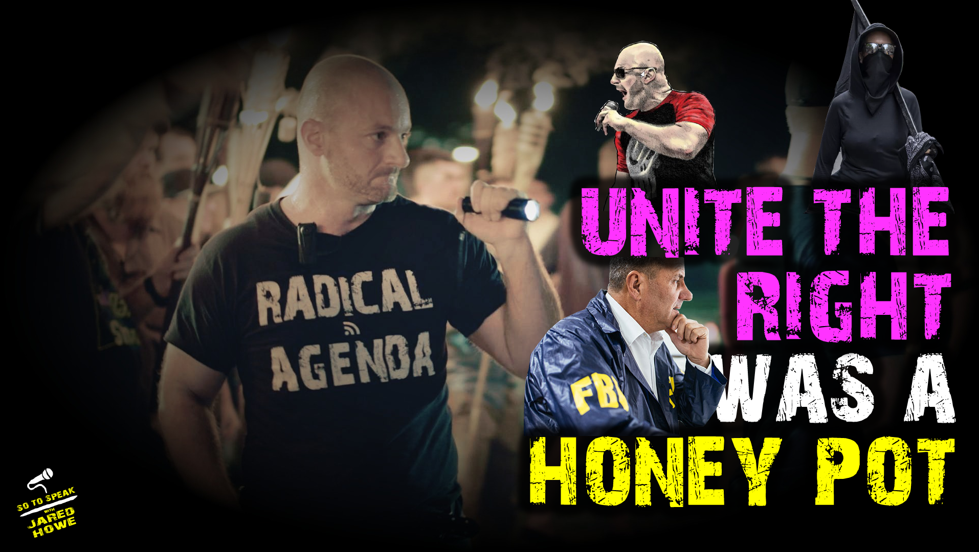 unite the right christopher cantwell eric striker mike enoch charlottesville hoax honeypot